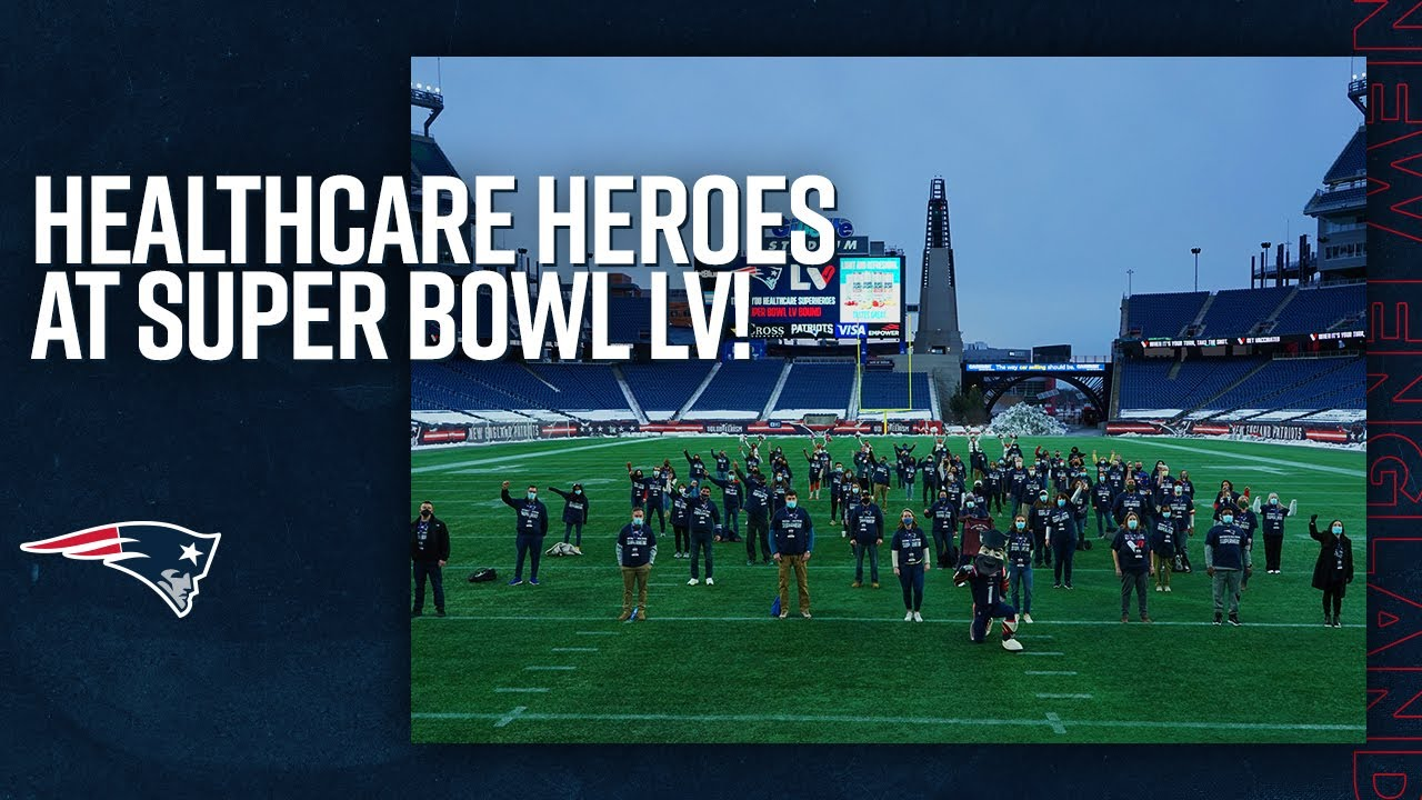 Honoring Healthcare Heroes at Super Bowl 55 | New England Patriots