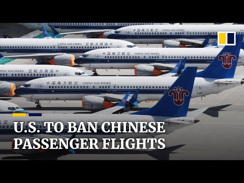 Trump administration bans Chinese passenger airlines from flying to US destinations