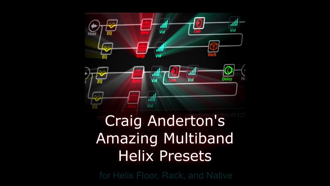Craig Anderton's Amazing Multiband Helix Presets: Dynamic