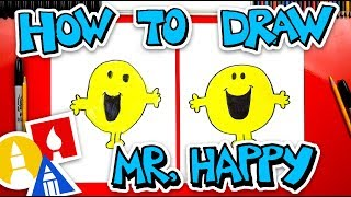 How To Draw Mr. Happy From Mr. Men Books
