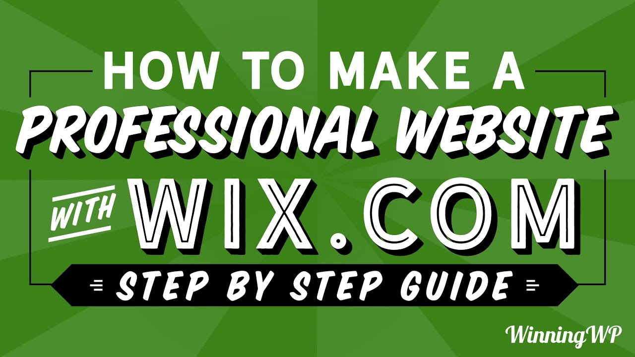 How To Make A Stunning Wix Website Step By Step Video Tutorial 2020