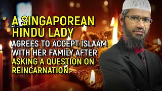 A Singaporean Hindu Lady agrees to accept Islaam with her family... - Dr Zakir Naik