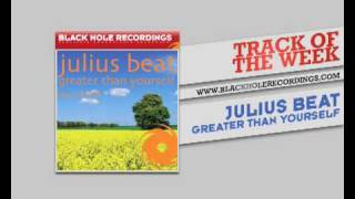 Julius Beat - Greater Than Yourself