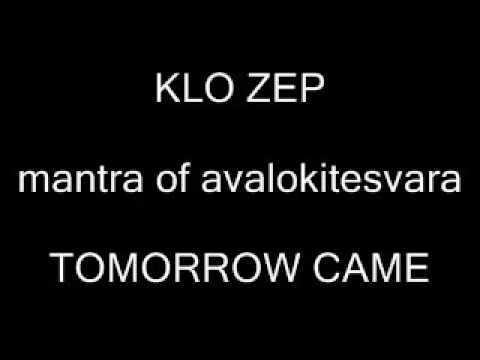 Mantra of Avalokitesvara (death metal Buddhist chanting) by Klo Zep