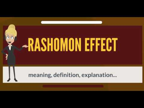 What is RASHOMON EFFECT? What does RASHOMON EFFECT mean? RASHOMON EFFECT meaning