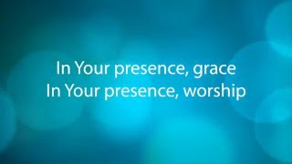 In Your Presence, Praise