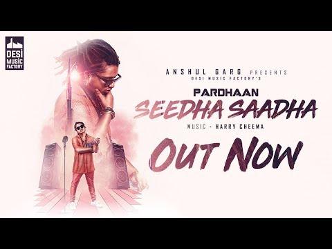 Seedha Saadha - Pardhaan