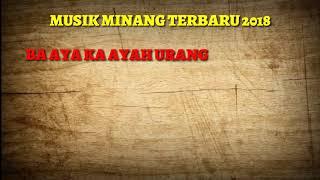 Download lagu MINANG TERBARU 2018 BA AYAH KA AYAH URANG SAZQIA RAYANI MP3