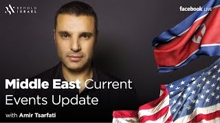 Middle East Current Events Update, June 13, 2018.