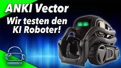 ANKI Vector - Der KI Roboter - Wie menschlich ist er? Der Test!
