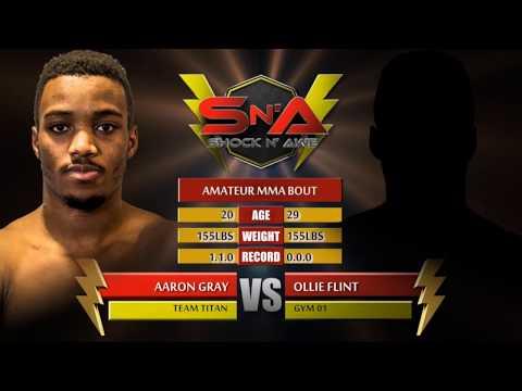 Shock N Awe 26 - Ollie Flint vs Aaron Gray - Amateur MMA