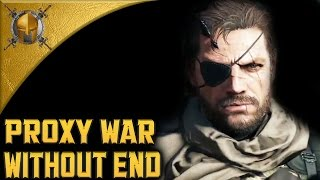 Proxy War Without End (S Rank) - Episode 41 - MGS5: The Phantom Pain [1440p]