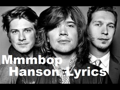 Hanson - Mmm Bop Lyrics | MetroLyrics