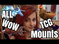 Annie gets ALL of the WoW TCG mounts