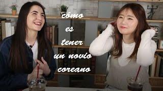 CÓMO ES TENER UN NOVIO COREANO ★ [Feat.ESPAÑOLA]
