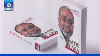 FULL VIDEO: Book Lauch Of Enyinnaya Abaribe Titled 'Made In Aba'