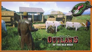 Outlaws of the Old West | How to Make Animal Farms, Catch Sheep, Fort Walls #5(Outlaws Early Access)