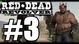 Red Dead Revolver W/ Commentary P.3 - PIG JOSH
