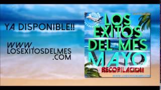 Recopilacion Mayo 2014 - LosExitosdelMes