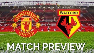 MANCHESTER UNITED vs WATFORD | PREMIER LEAGUE
