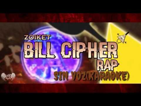 BILL CIPHER RAP(YO SOY LA LOCURA)SIN VOZ(KARAOKE)|ZOIKET