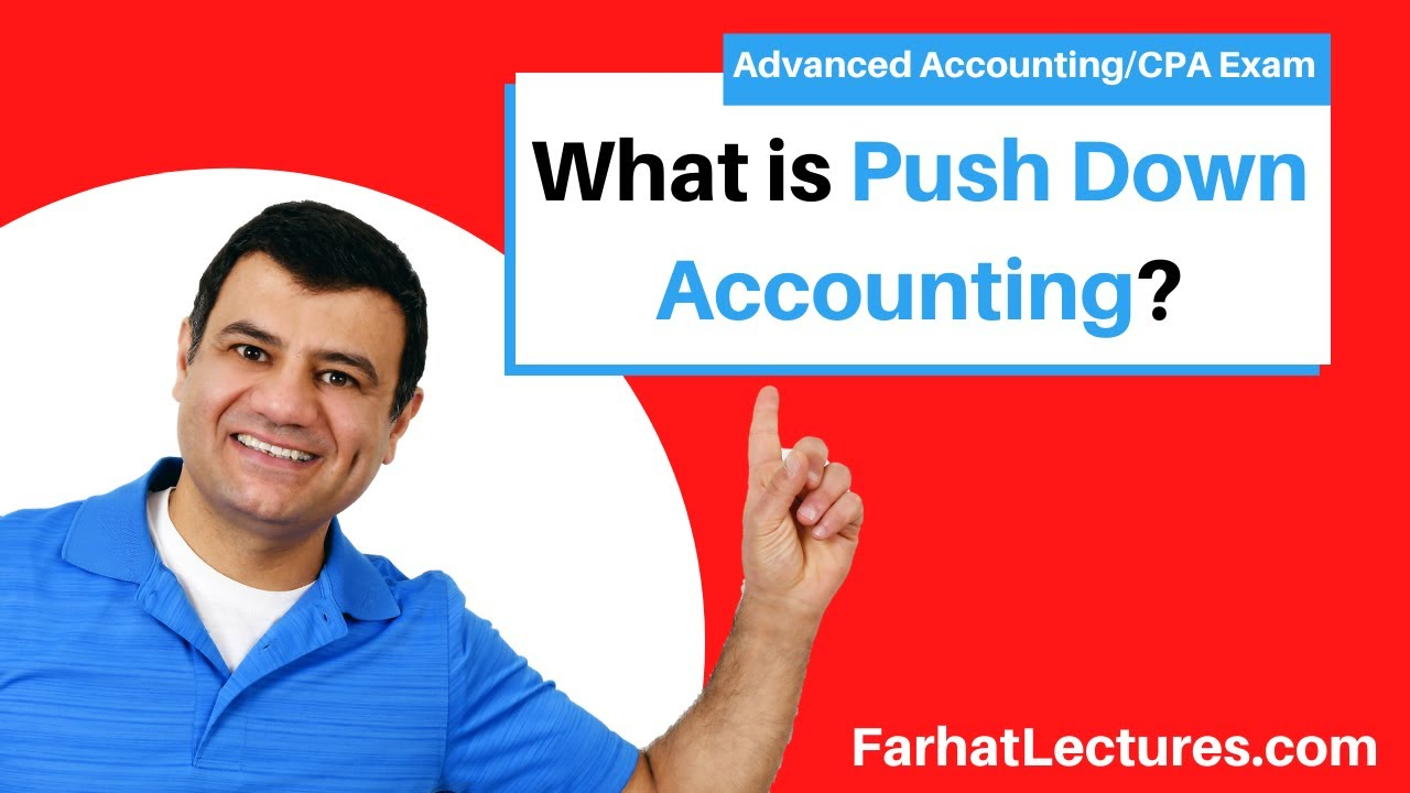 push down accounting Push-down accounting is a method of accounting that's used only in the acquisitions market when one company buys another one.