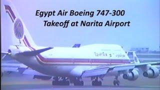 【 成田空港 ★ なつかしい系 】 Egypt Air Boeing 747-300 Takeoff at Narita Airport