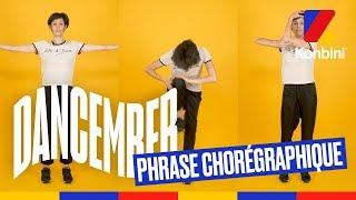 Dancember #15 - Phrase chorégraphique