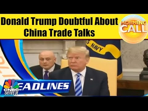Donald Trump Doubtful About China Trade Talks | Dow Declines | Business News Today