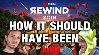 How YouTube Rewind 2018 should have been