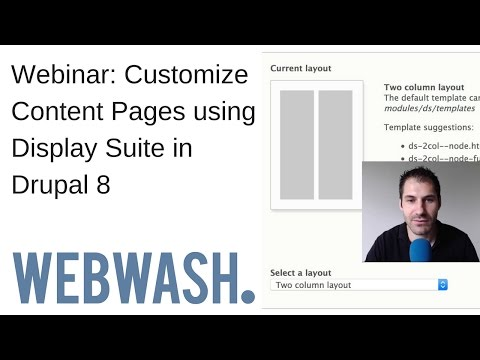 Webinar: Customize Content Pages using Display Suite in Drupal 8
