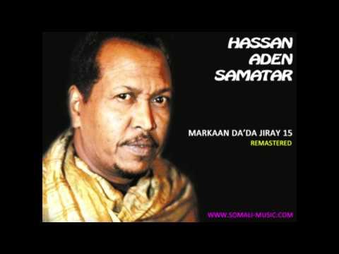 Markaan Da'da Jiray 15 by Hassan Aden Samatar - Remastered 2011