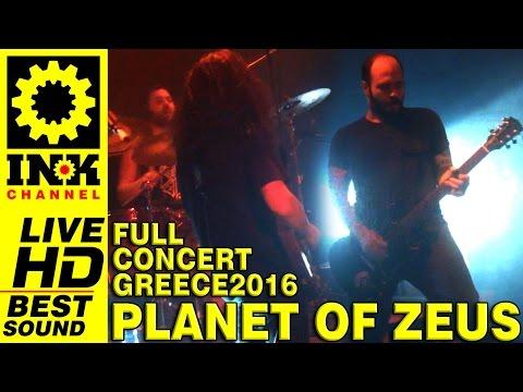 PLANET OF ZEUS Full Concert 2016 - Thessaloniki Greece