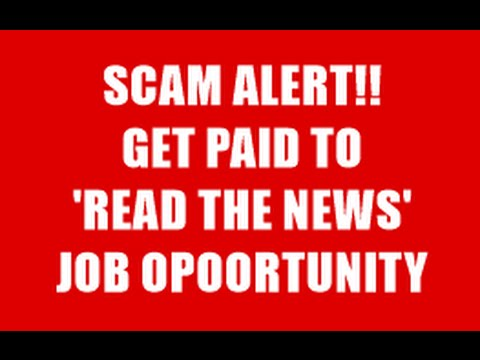 Get Paid To Read The News?  List of Scam Websites