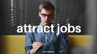 Attract Jobs FAST ―∎𝘢𝘶𝘥𝘪𝘰 𝘢𝘧𝘧𝘪𝘳𝘮𝘢𝘵𝘪𝘰𝘯𝘴 - Employers Beg You