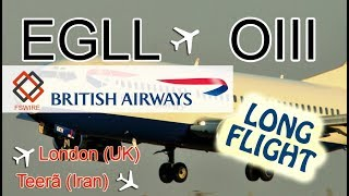 LONG FLIGHT IRAN【FSX】 London (EGLL) ==✈ Teerã (OIII) ==✈ (A321 British Airways)