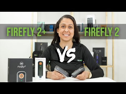 Firefly 2+ (Plus) vs Firefly 2 Vaporizer Review – Tools420