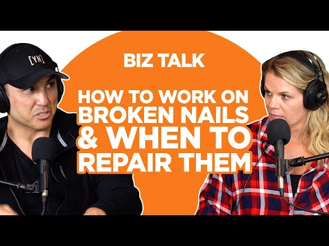 How To Work On Broken Nails & When To Repair Them
