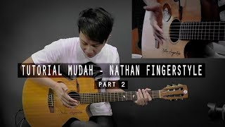 Download lagu Tutorial Mudah Belajar Buat Pemula Nathan Fingerstyle Ha Part 2 MP3