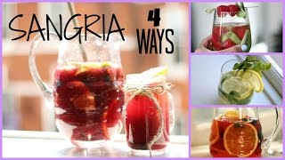Sangria Recipe - 4 Ways