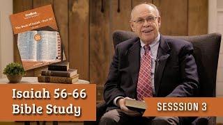 Week 3 - Isaiah Bible Study: 58-59; 66 (John Oswalt)