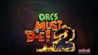 Orcs Must Die 2: Story Gameplay Ep1
