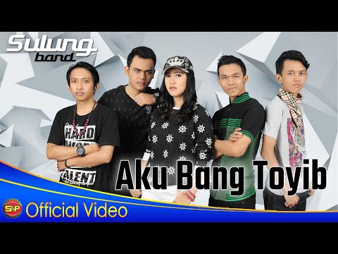 Sulung Band - Aku Bang Toyib [OFFICIAL]