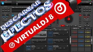 Descargar e Instalar Efectos para Virtual dj 8 Tutorial 2014