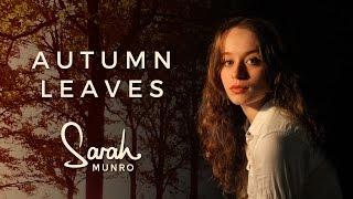 Sarah Munro - Autumn Leaves