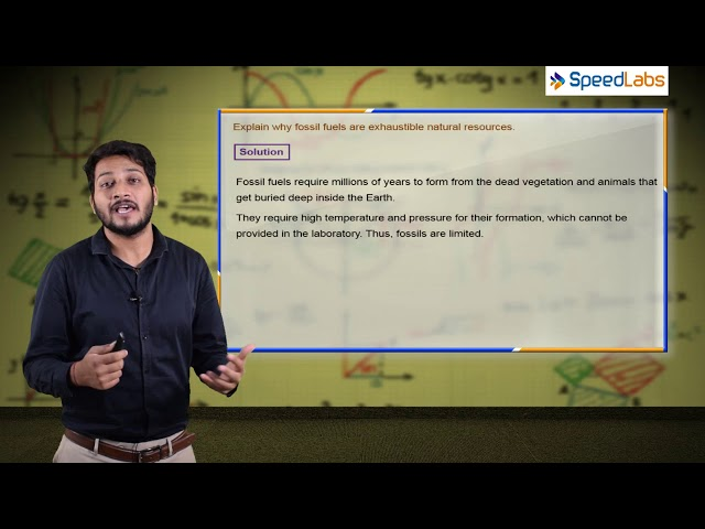 Coal and Petroleum - Why fossil fuels are exhaustable - CBSE class 8th science