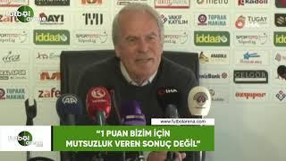 """Mustafa Denizli: """"1 puan bizim için mutsuzluk veren sonuç değil"""""""