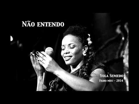 Yola Semedo  -  'Não Entendo'