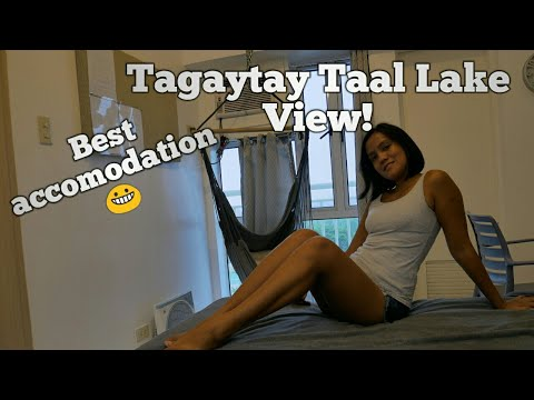 Best Accomodation In Tagaytay, Stunning Taal Lake View
