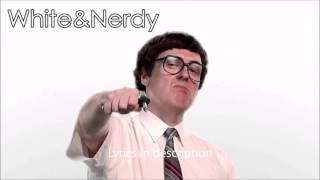 White and Nerdy Lyrics